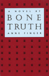 Bone Truth
