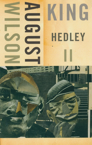 King Hedley II by August Wilson