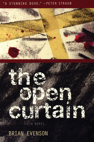 The Open Curtain by Brian Evenson