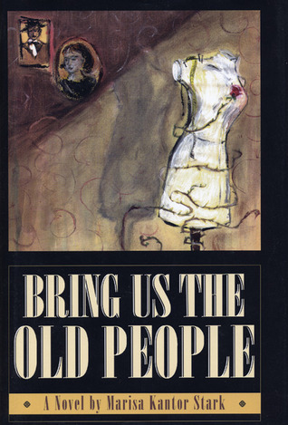 Bring Us the Old People