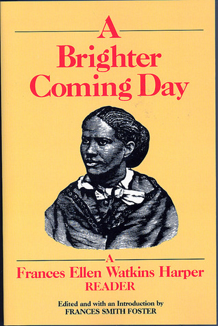 A Brighter Coming Day by Frances Smith Foster