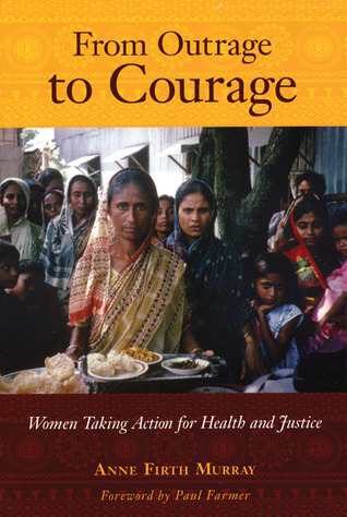 From Outrage to Courage by Anne Firth Murray
