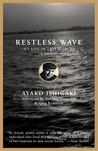 Restless Wave: My Life in Two Worlds