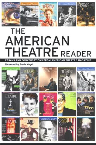 The American Theatre Reader by American Theatre Magazine