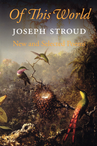 Of This World by Joseph Stroud