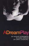A Dream Play by August Strindberg