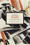 Following Marx: Method, Critique and Crisis