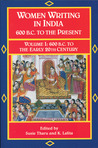 Women Writing in India: 600 B.C. to the Present, V: 600 B.C. to the Early Twentieth Century