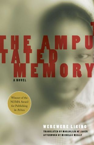 The Amputated Memory by Werewere Liking