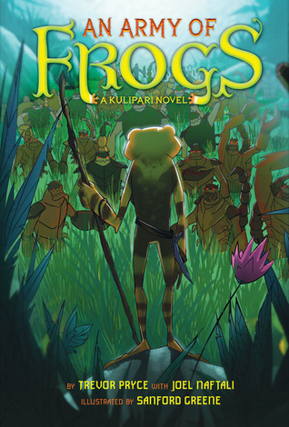 An Army of Frogs: A Kulipari Novel