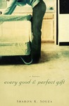 Every Good and Perfect Gift: A Novel