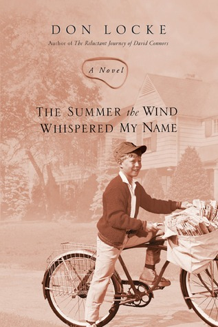 The Summer the Wind Whispered My Name by Don Locke