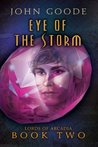 Eye of The Storm (Lords of Arcadia, #2)