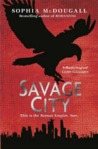 Savage City (Romanitas, #3)