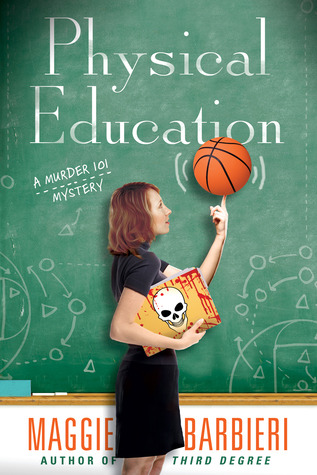 Physical Education (A Murder 101 Mystery #6)