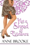 Not a Shred of Evidence by Anne Brooke