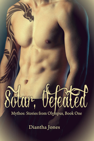 Solar, Defeated (Mythos, #1; Oracle of Delphi, #2.5)
