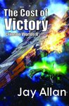 The Cost of Victory (Crimson Worlds, #2)