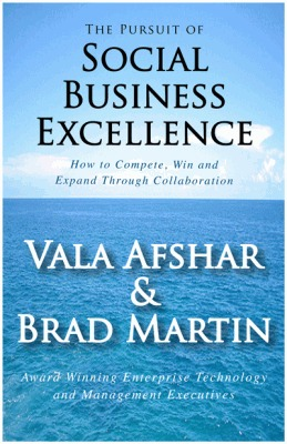 The Pursuit of Social Business Excellence  by  Vala Afshar