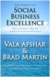 The Pursuit of Social Business Excellence