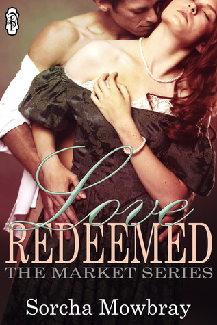 Love Redeemed (The Market Series, Book 2)