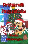 Christmas with Patchy and Calico (Patchwork Dog and Calico Cat, #3)