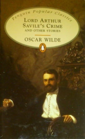 Lord Arthur Savile's Crime and Other Stories by Oscar Wilde