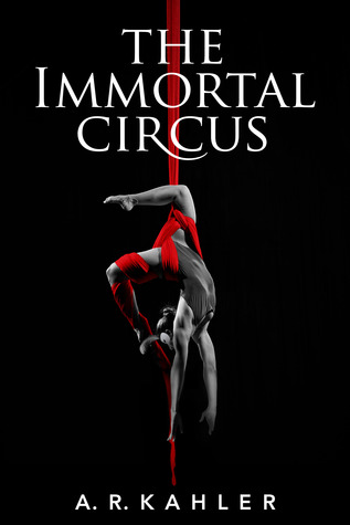 The Immortal Circus