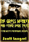 The Grass Monkey and Other Dark Tales