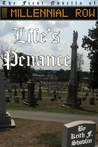 Life's Penance by Keith F. Shovlin