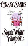 Single White Vampire (Argeneau #3)