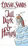 Tall, Dark &amp; Hungry by Lynsay Sands