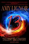 13 (Tallent & Lowery, #1)