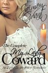 My Lady Coward: An Episodic Regency Romance