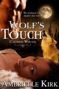 Wolf's Touch (Caedmon Wolves, 3)