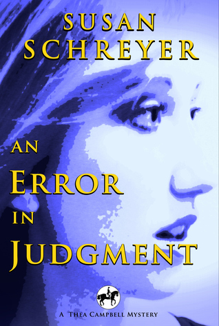 An Error in Judgment (Thea Campbell Mysteries #3)