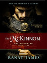 The Beginning (McKinnon Legends, #1 )