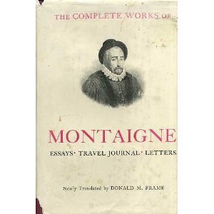 donald frame the complete essays of montaigne