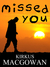 Missed You (A Short Story)