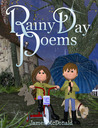 Rainy Day Poems by James McDonald