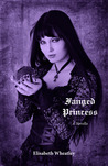 Fanged Princess (Fanged Princess, #1)