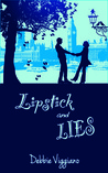 Lipstick and Lies