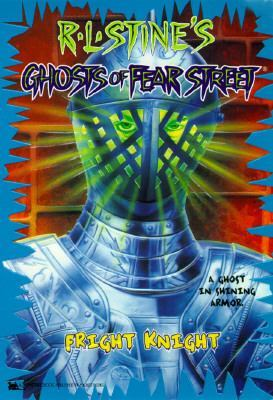 Fright Knight (Ghosts of Fear Street, #7)