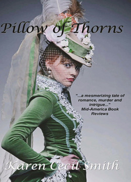 Pillow of Thorns by Karen Cecil Smith