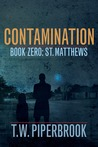 St. Matthews (Contamination, #0)