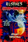 Fright Christmas (Ghosts of Fear Street, #15)