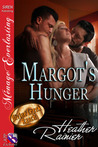 Margot's Hunger (Divine Creek Ranch)