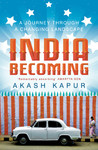 India Becoming A Journey through a Changing Landscape
