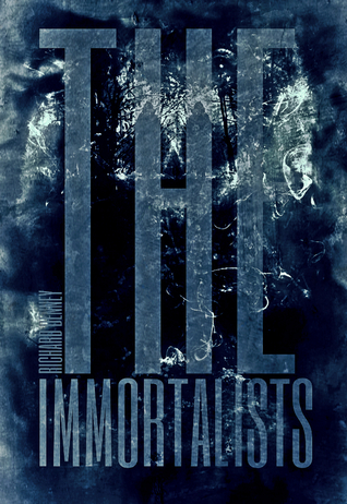 The Immortalists by Richard Denney