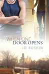 When One Door Opens by J.D. Ruskin